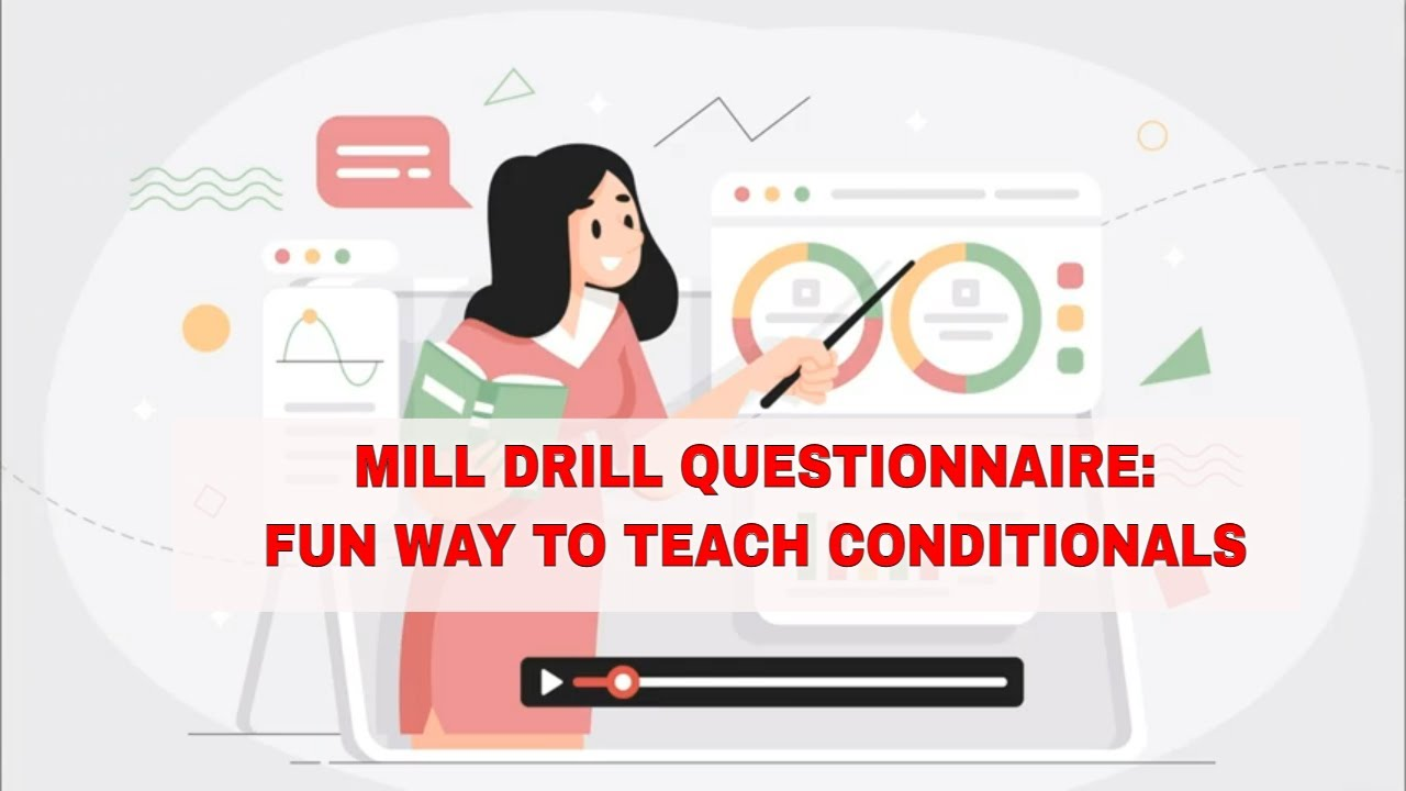 ESL Activities for Teaching Conditionals: Mill Drill Questionnaire | ITTT | TEFL Blog