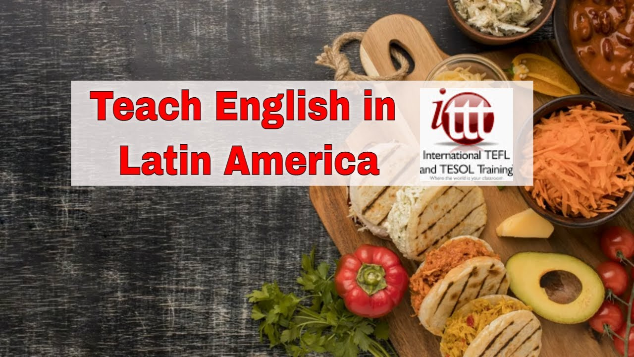 Teaching English Abroad: Top 10 Places in Latin America