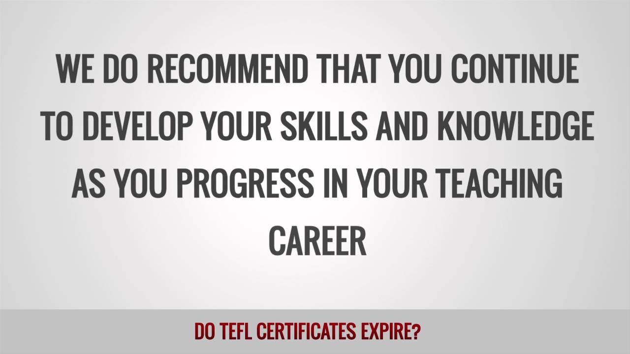 Do TEFL certificates expire?