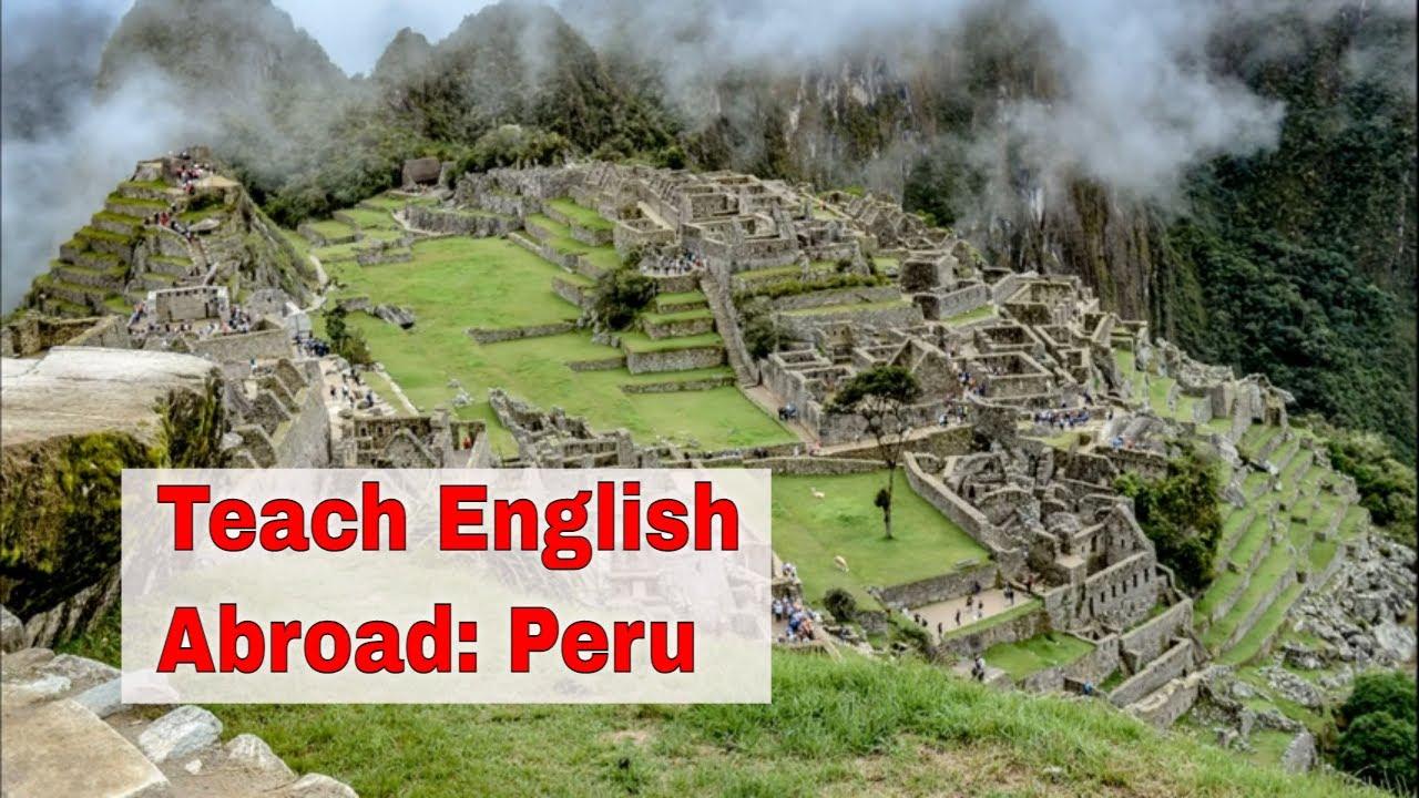 Teaching English Abroad: Peru