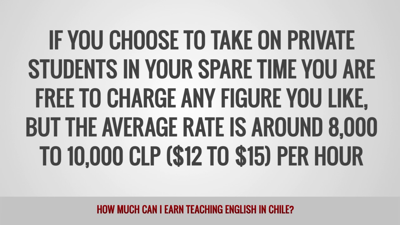 ITTT FAQs – How much can I earn teaching English in Chile?