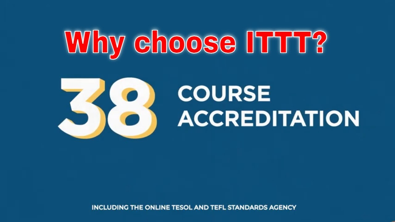 Why choose TEFL Certification with ITTT: International Course Accreditation
