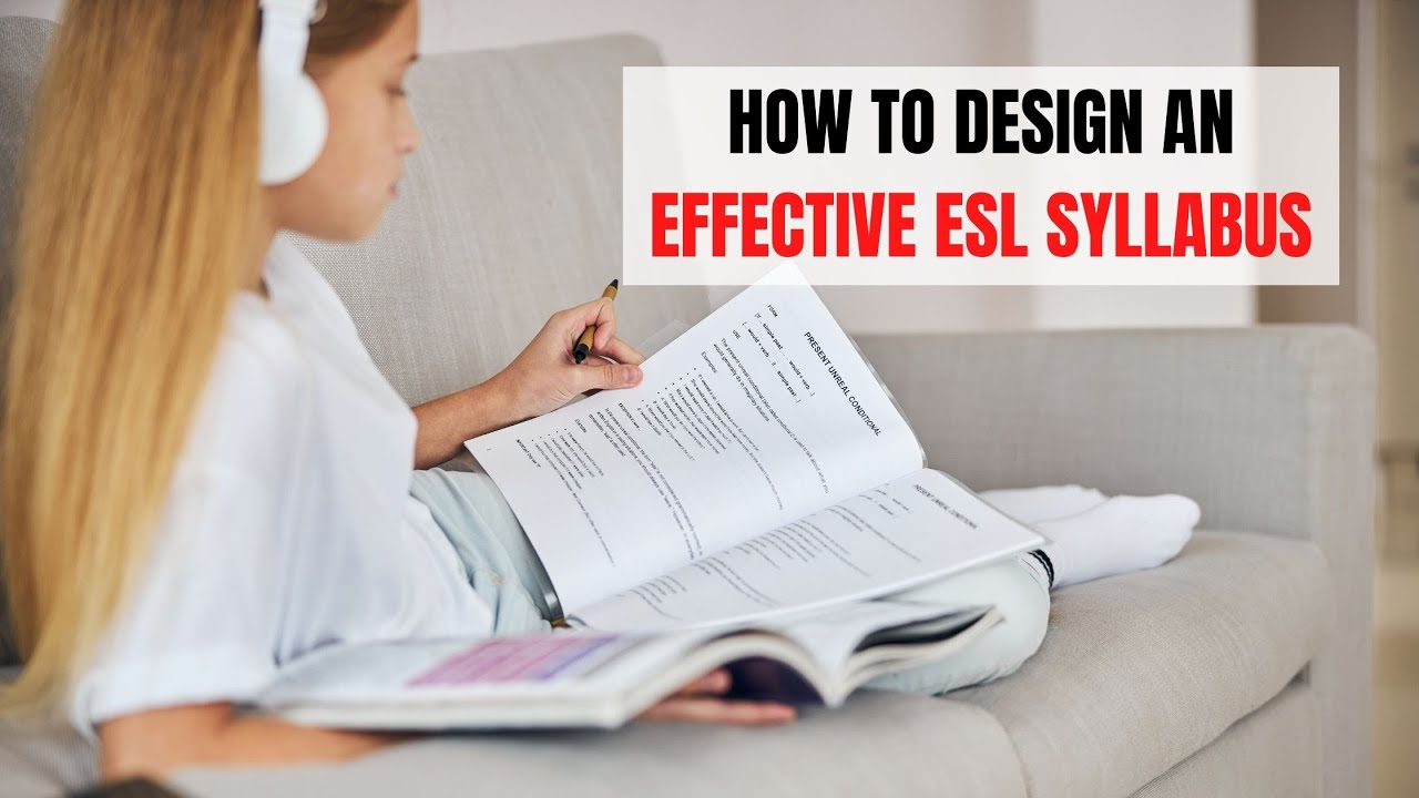 4 Ways How to Design an ESL Syllabus | ITTT | TEFL Blog