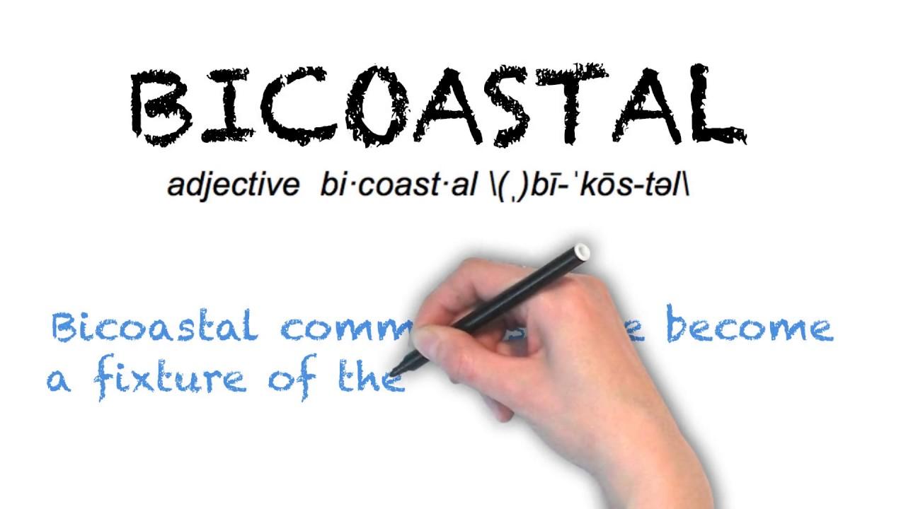 "Ask Linda How To Pronounce ""Bicoastal"""