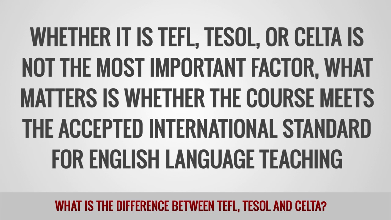 ITTT FAQs – What is the difference between TEFL, TESOL and CELTA?