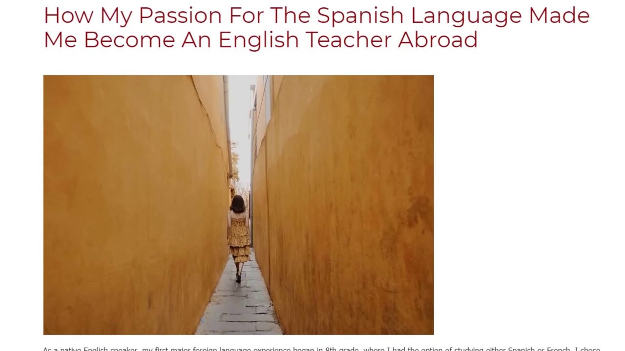 How My Passion For The Spanish Language Made Me Become An English Teacher Abroad | ITTT TEFL BLOG