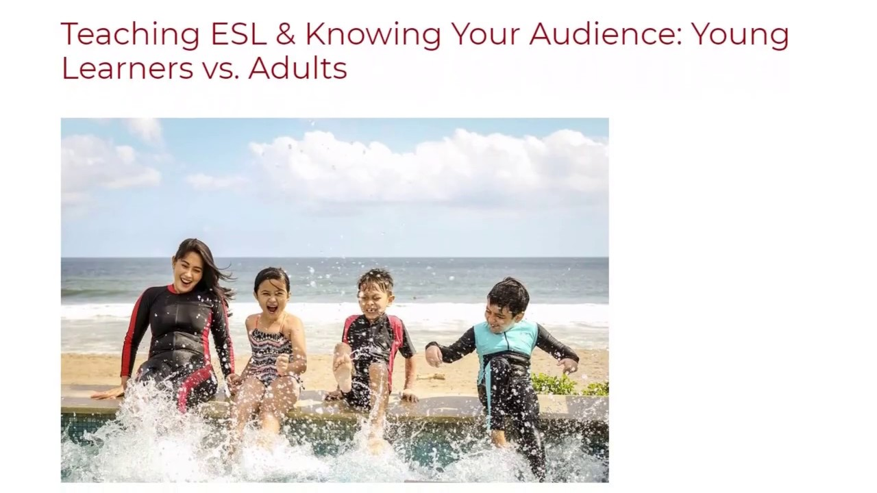 Teaching ESL & Knowing Your Audience Young Learners vs. Adults | ITTT TEFL BLOG
