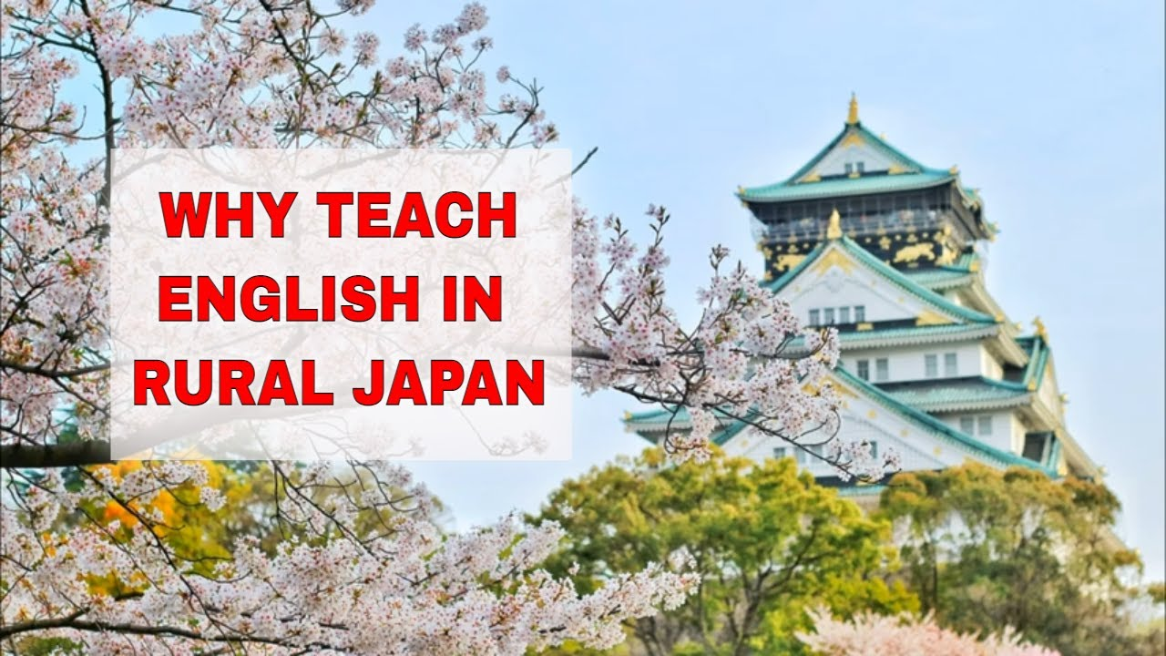 5 Reasons Why You Should Teach English in Rural Japan