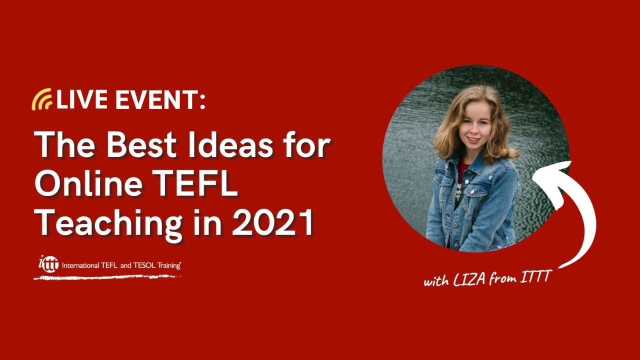 Live Event: The Best Ideas for Online TEFL Teaching in 2021