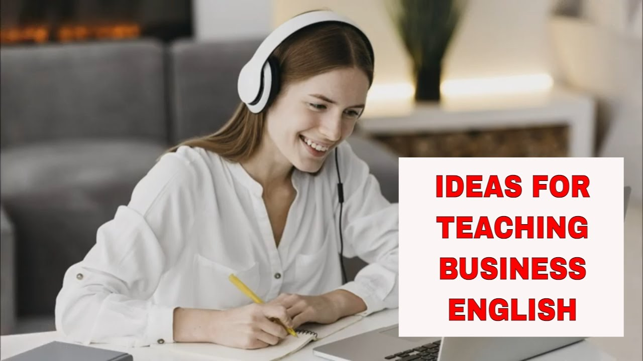 7 Great Resources for Teaching Business English – UsingEnglish