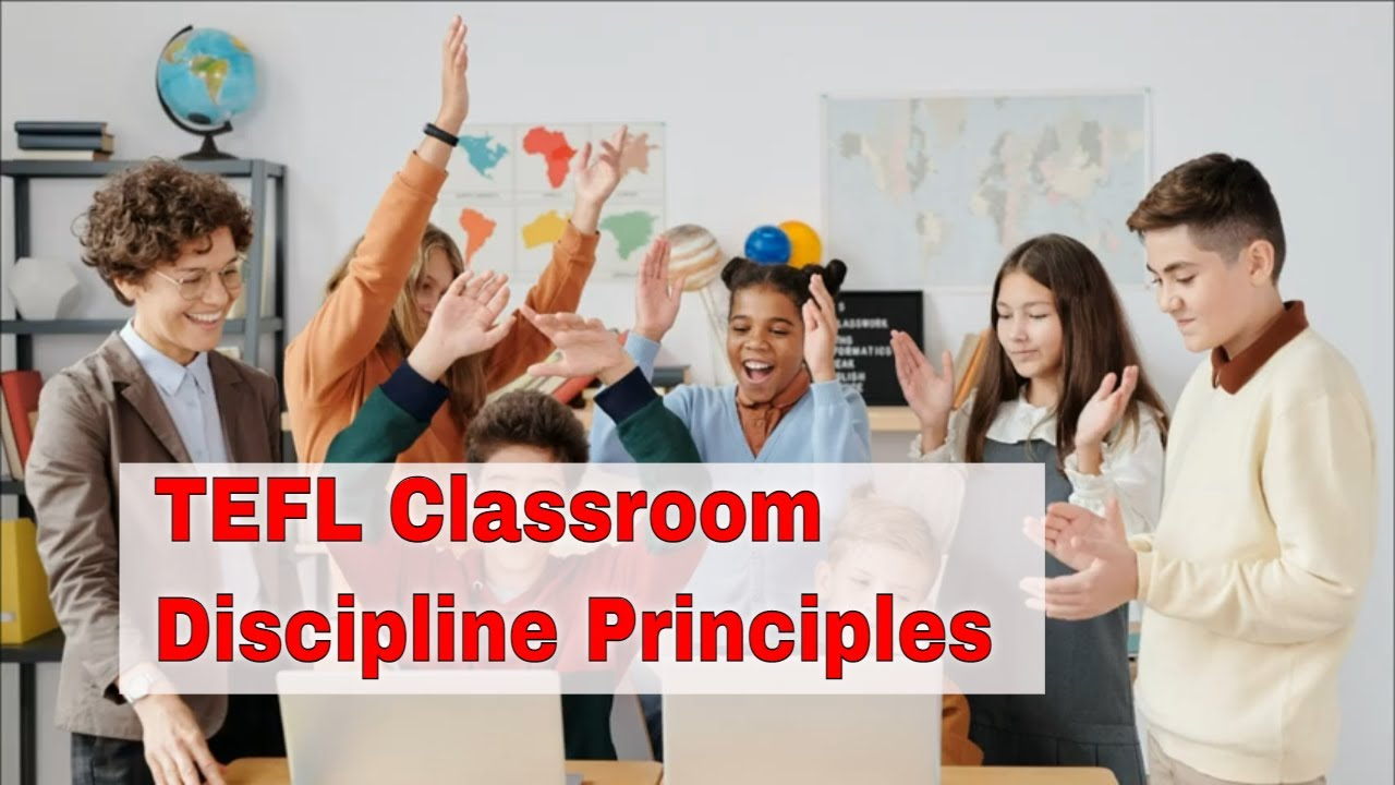 How to Deal With the TEFL Classroom Discipline   ITTT   TEFL Blog
