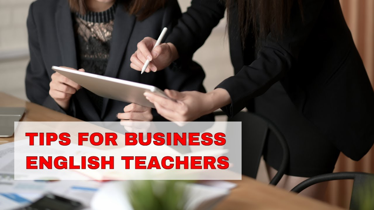 Tip for Business English Teachers – Be Professional