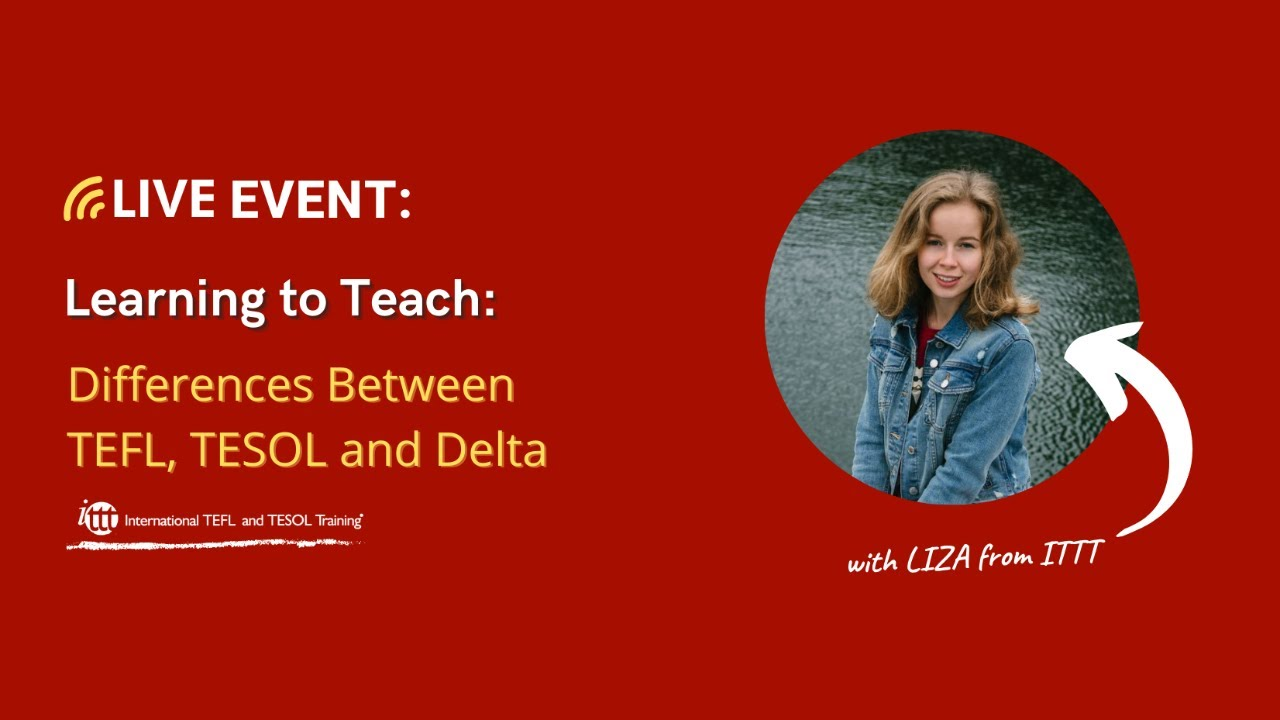 Differences Between TEFL, TESOL, DELTA and CELTA