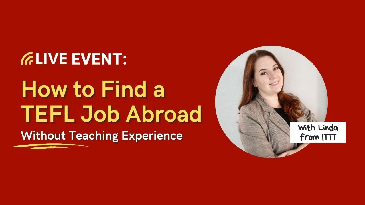 """""""How can I get a TEFL job abroad if I don't have any previous teaching experience?"""""""