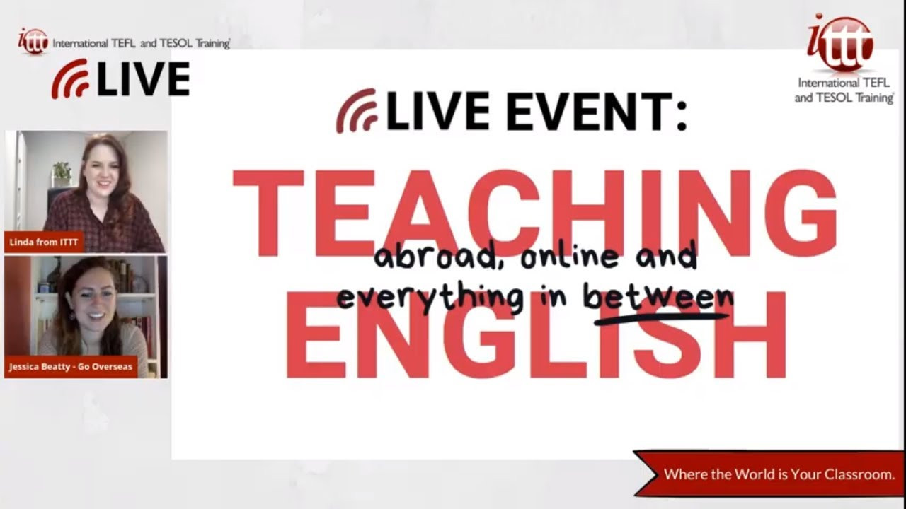 LIVE EVENT: TEFL and TESOL for Teaching English Abroad or Online