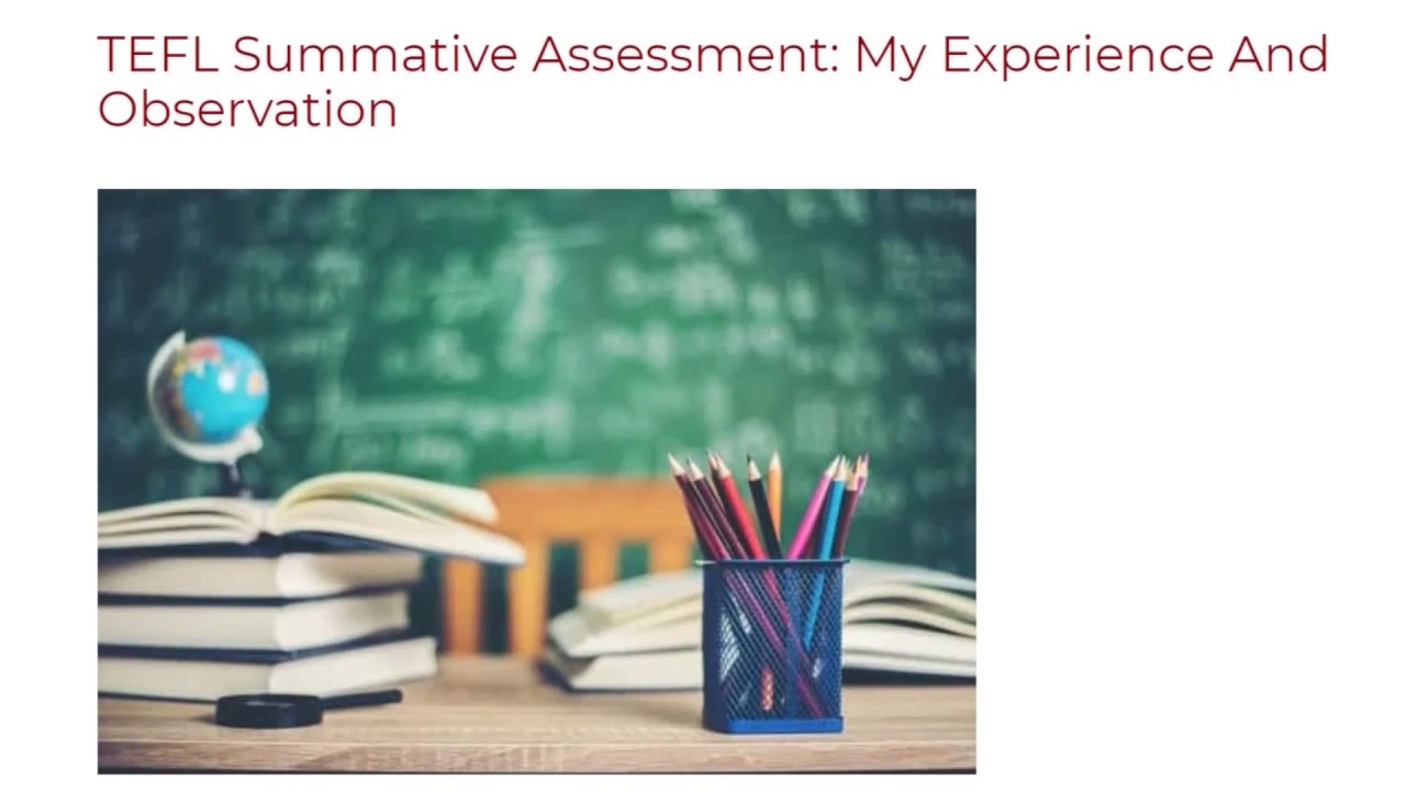 TEFL Summative Assessment My Experience And Observation ITTT TEFL BLOG
