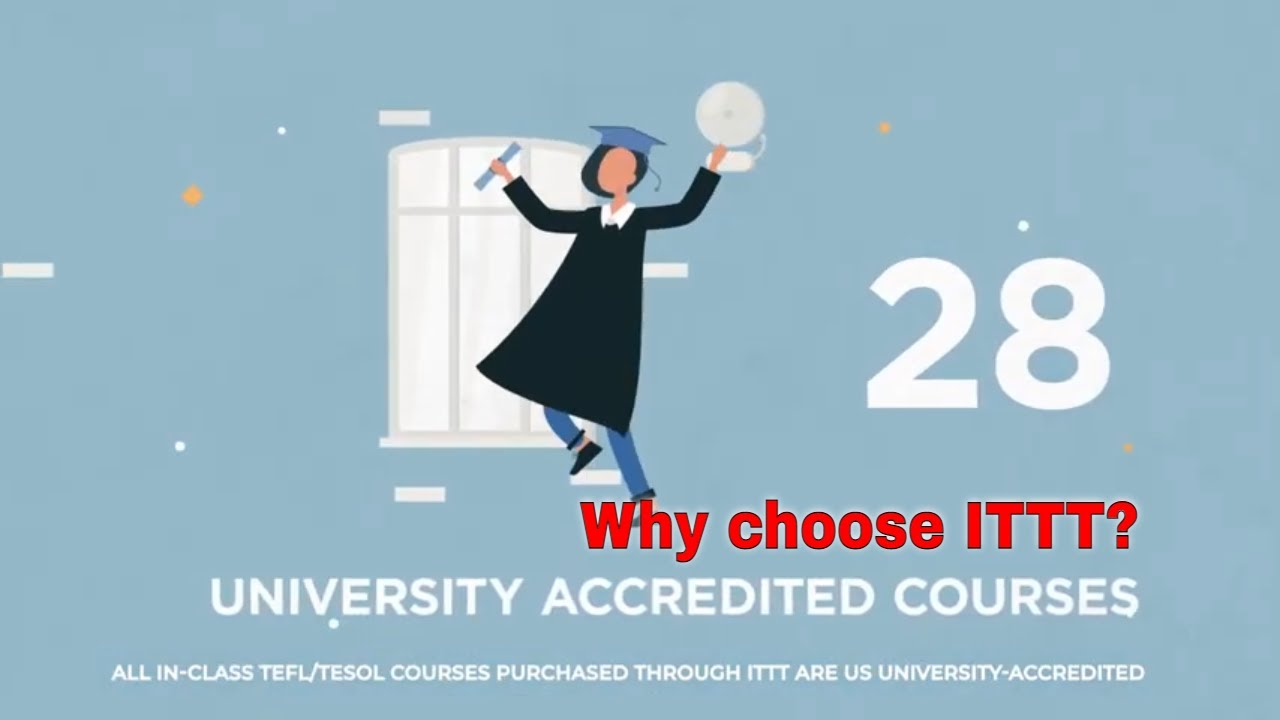 Why choose TEFL Certification with ITTT: University Accredited Courses