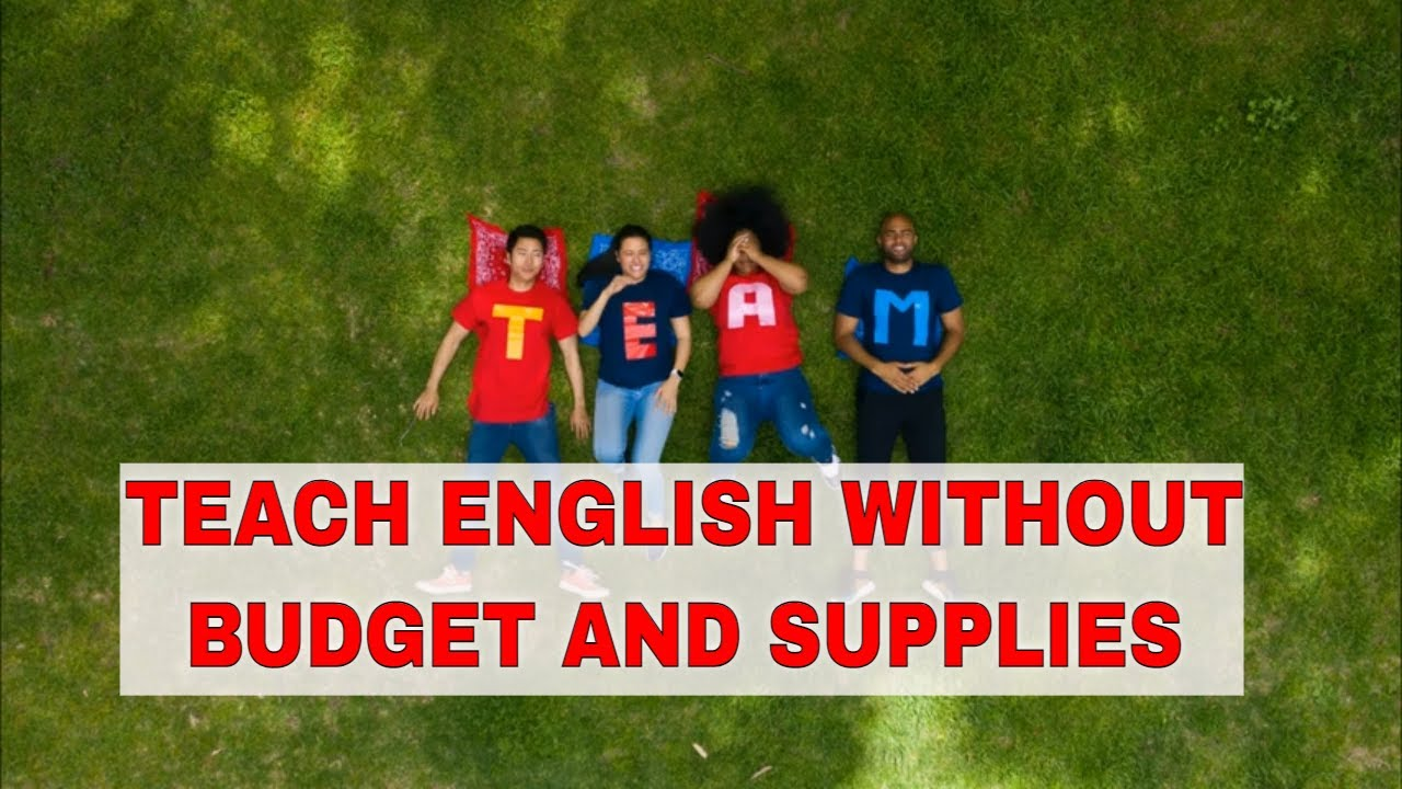 ESL Activities for Teaching English Summer Camp: No Budget or Supplies