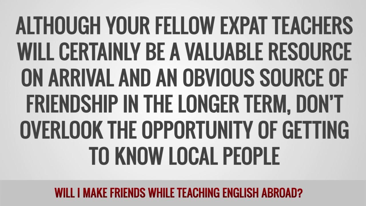 ITTT FAQs – Will I make friends while teaching English abroad?