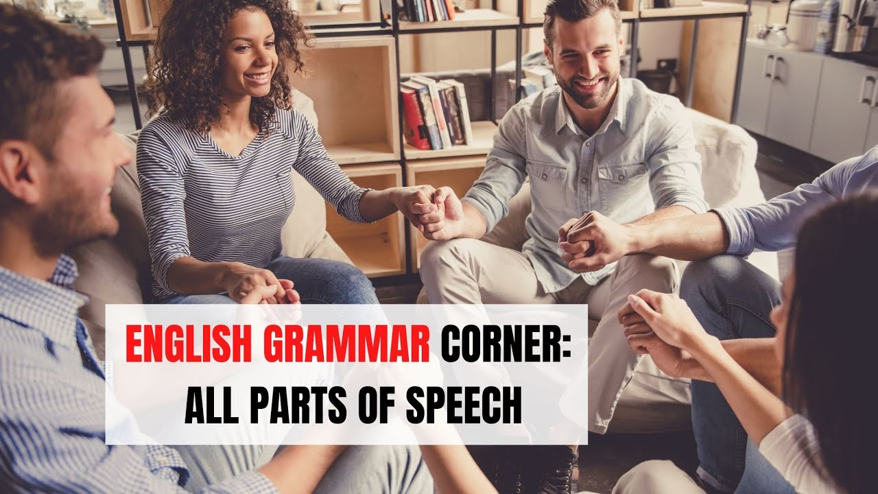 Parts of Speech in English Grammar   ITTT   TEFL Blog