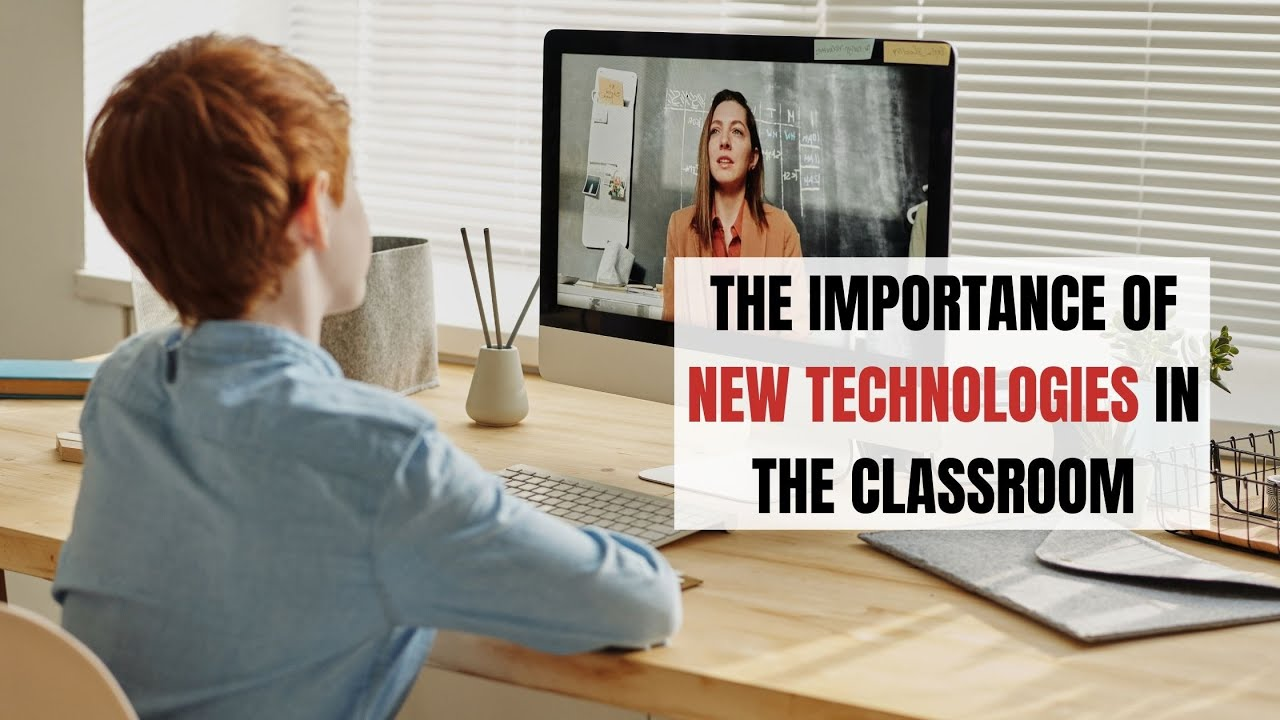 The Importance of New Technologies in the Classroom   ITTT   TEFL Blog