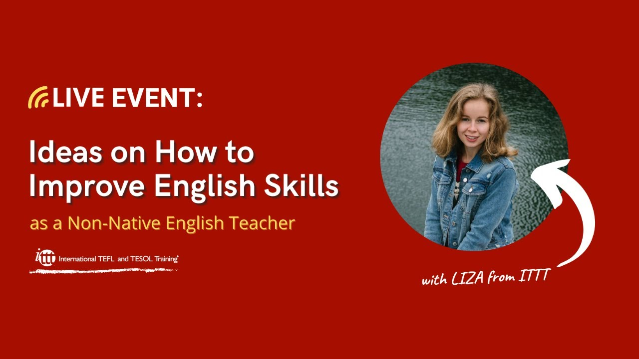 Ideas on How to Improve English Skills as a Non-Native English Teacher