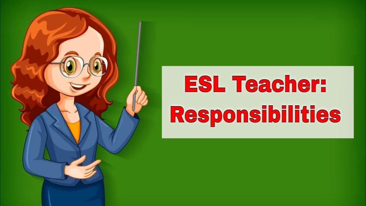 ESL Teacher and Their Responsibilities | ITTT | TEFL Blog
