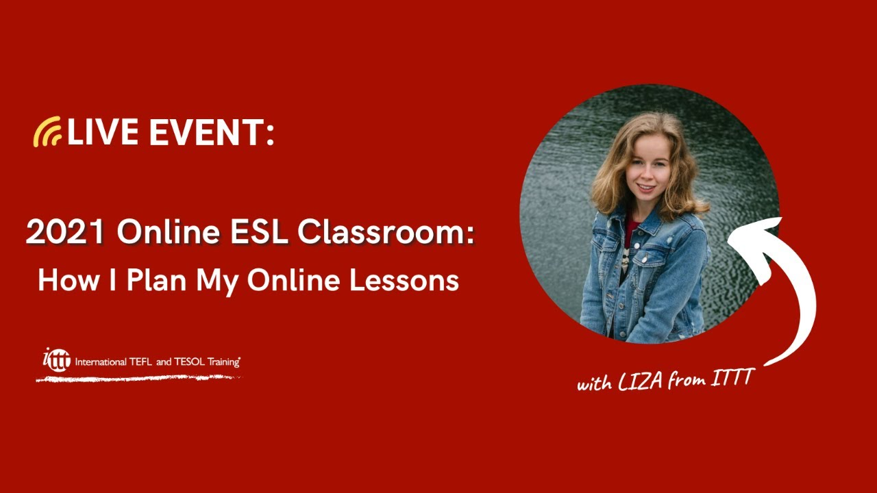2021 Online ESL Classroom: How I Plan My Online Lessons