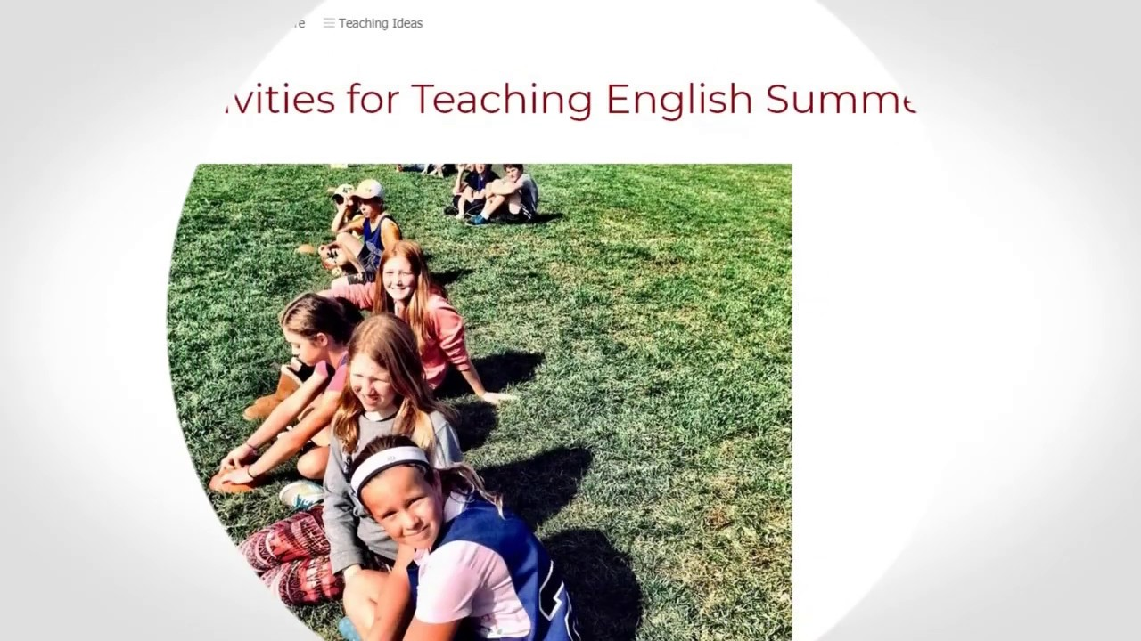 10+ Activities for Teaching English Summer Camp | ITTT | TEFL Blog