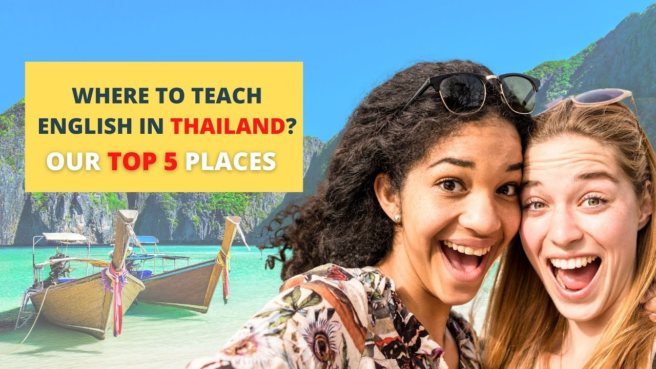 The Top 5 Places to Teach English in Thailand | ITTT | TEFL Blog