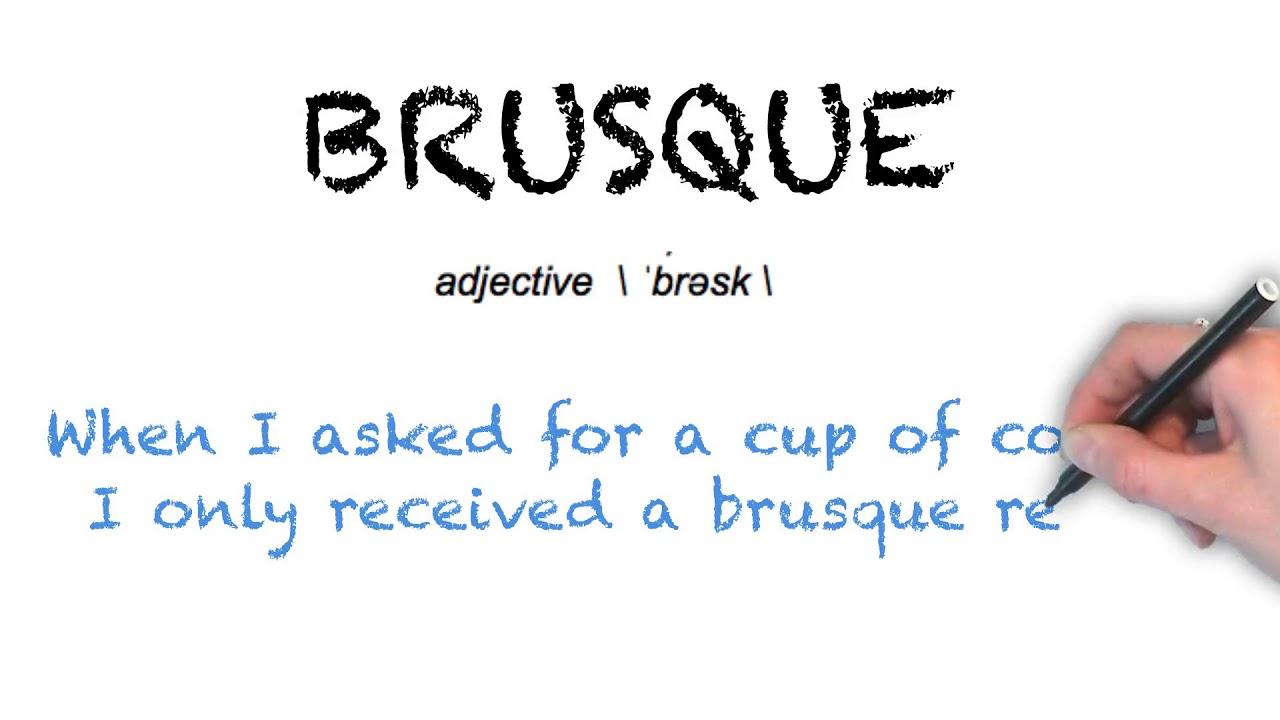 How To Pronounce 'BRUSQUE'   Ask Linda!   Pronunciation