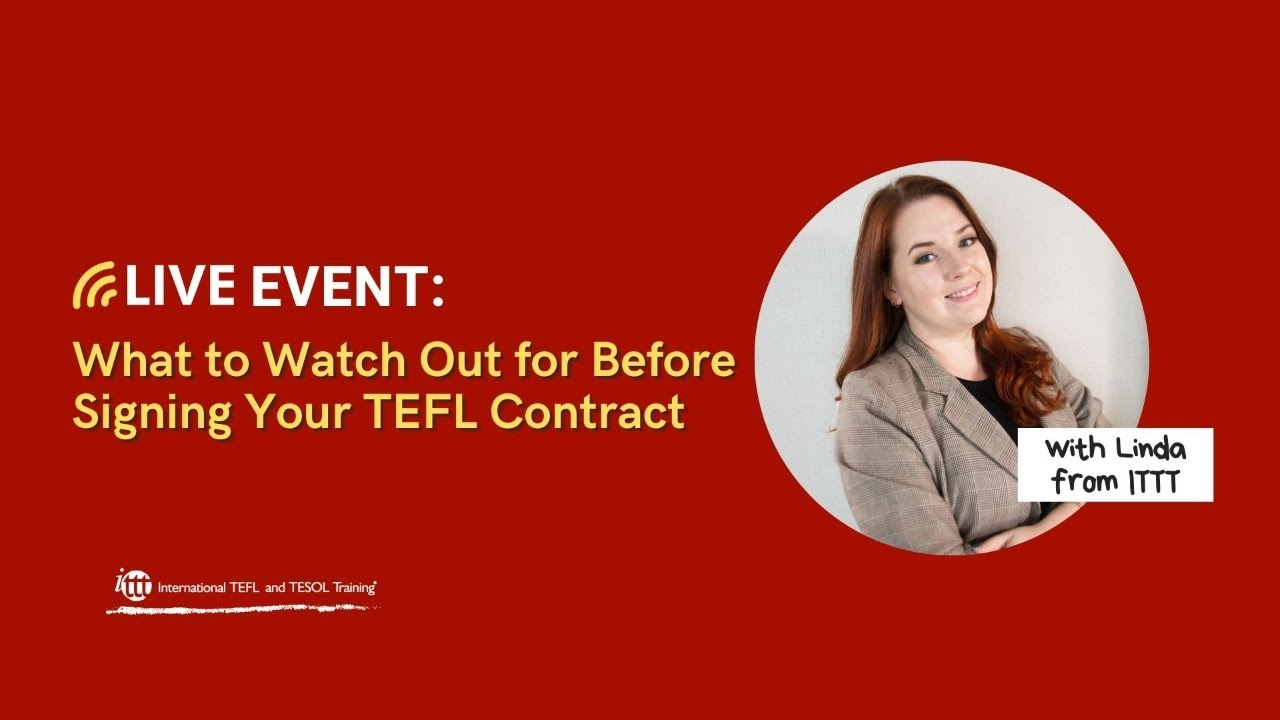 What to Watch Out for Before Signing Your TEFL Contract