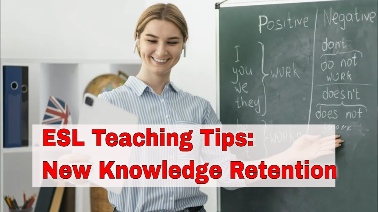 ESL Teaching Tips: Use Learned Information in Different Contexts