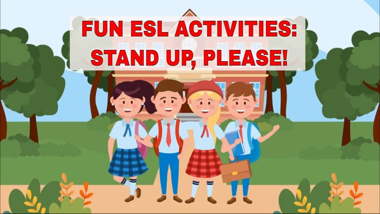Fun ESL Activities: Stand Up, Please | ITTT | TEFL Blog