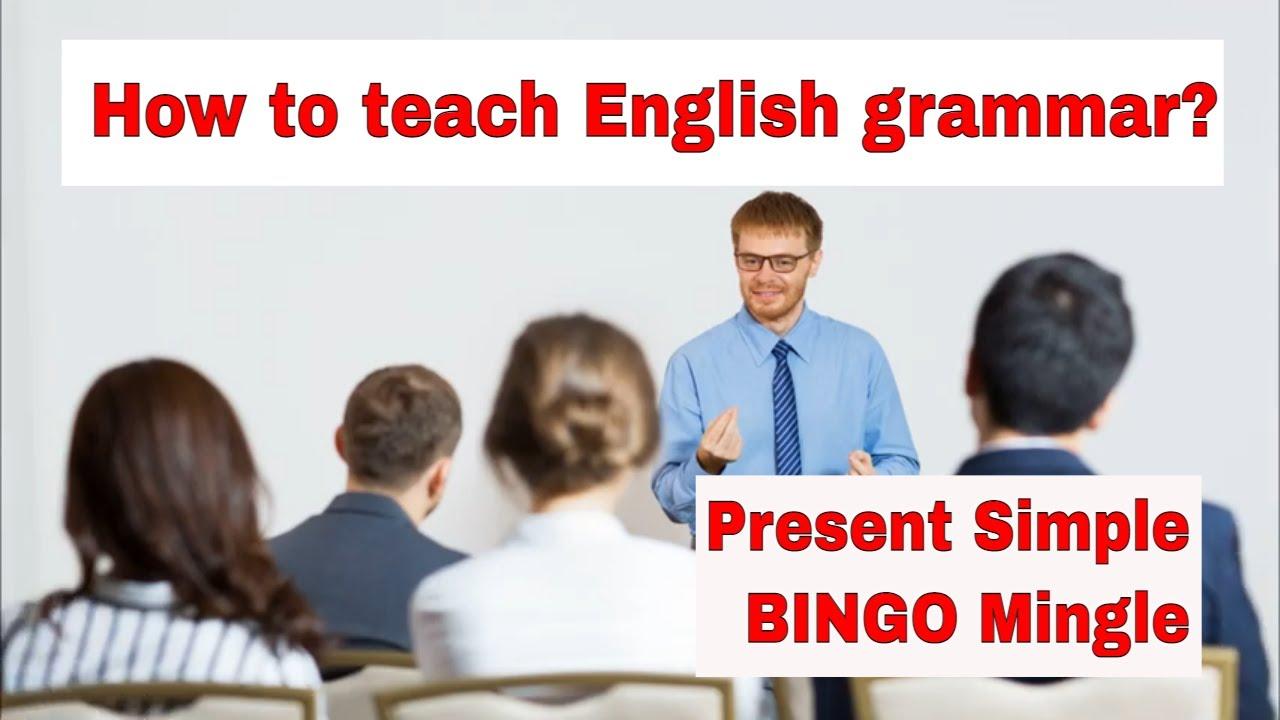 How to Teach English Grammar? – Present Simple BINGO Mingle