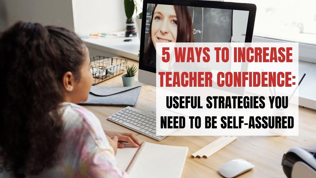 5 Tips to Increase Teacher Confidence in Class | ITTT | TEFL Blog