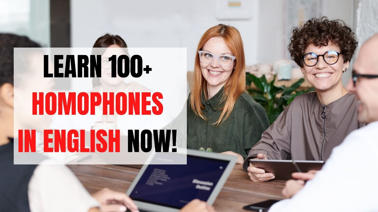 The Most Common English Homophones You Need To Know   ITTT   TEFL Blog
