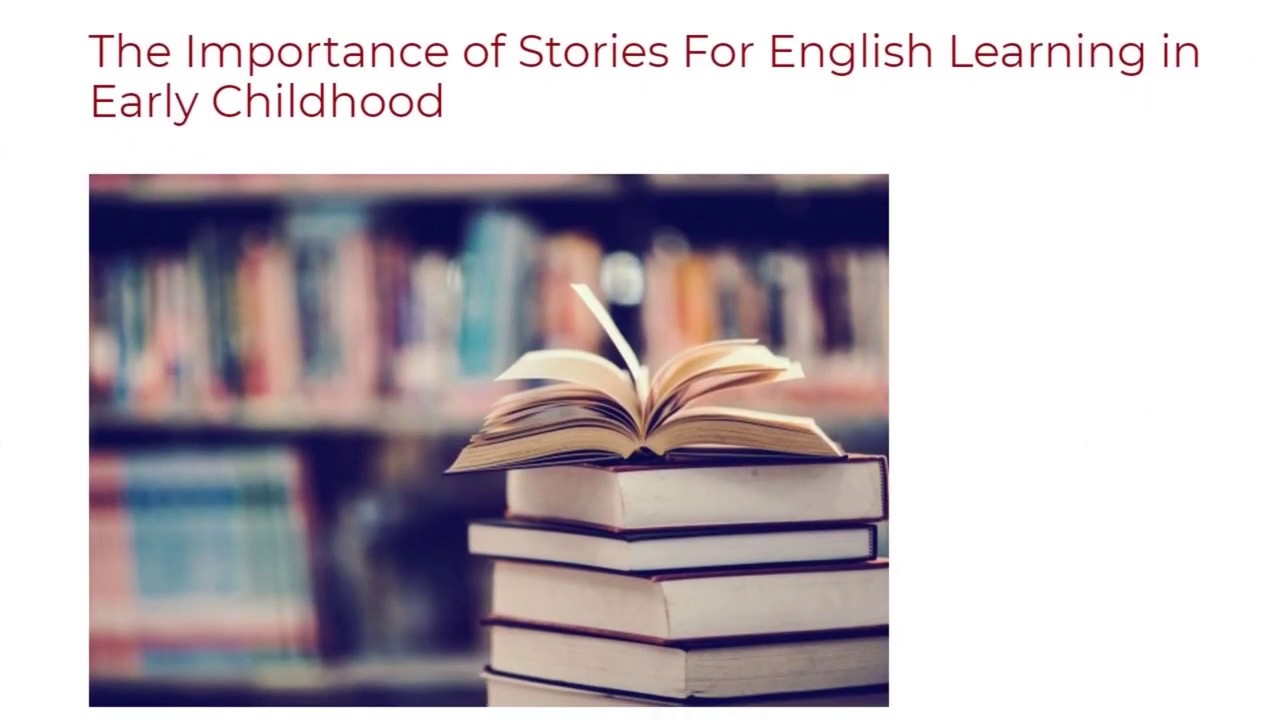 The Importance of Stories For English Learning in Early Childhood | ITTT TEFL BLOG