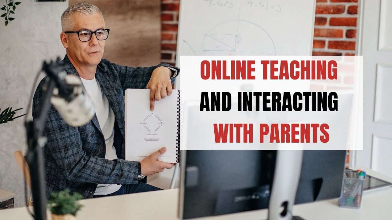 Online Teaching and Interacting with Parents   ITTT   TEFL Blog