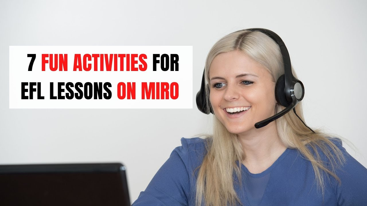 7 Activities to Enhance Your Online ESL Lesson with Miro   ITTT   TEFL Blog