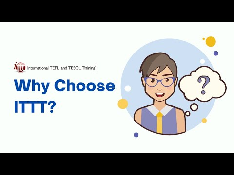 Why Choose ITTT's TEFL or TESOL Courses?