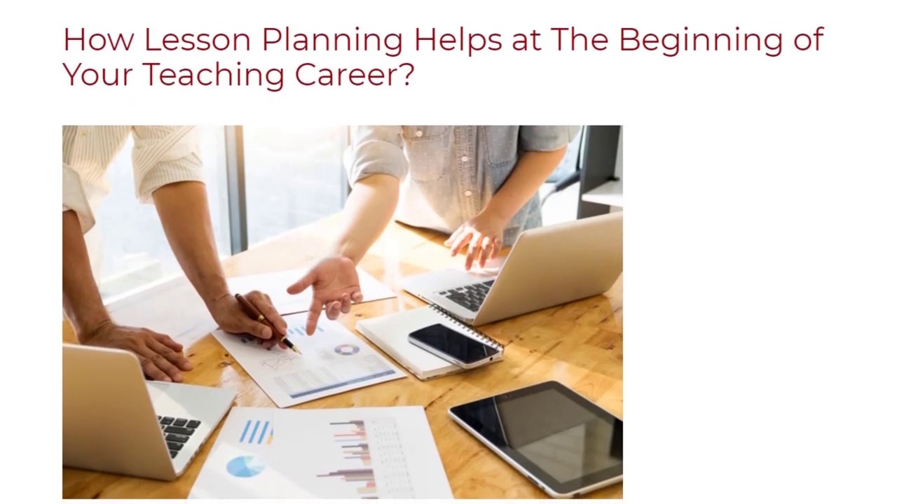 How Lesson Planning Helps at The Beginning of Your Teaching Career   ITTT TEFL BLOG