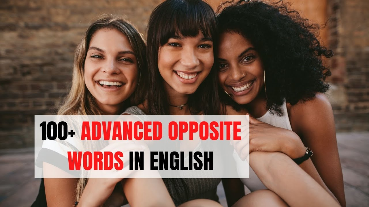 The Most Important Opposite Words in English | ITTT | TEFL Blog