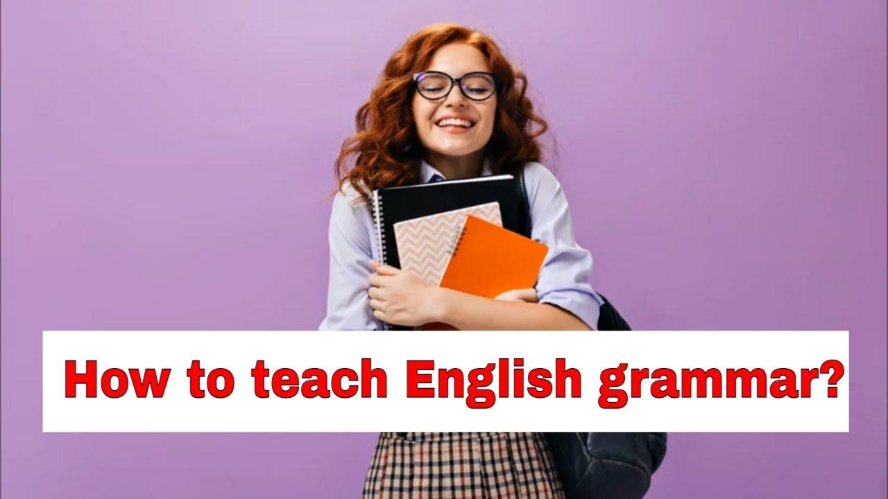 Grammar Lesson Planning Tip – Have students set up learning goals