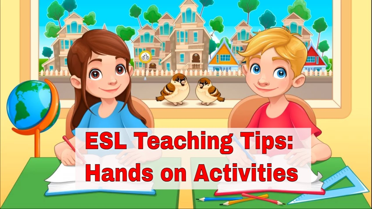 ESL Teaching Tips: Involve Your Students in Hands On Activity