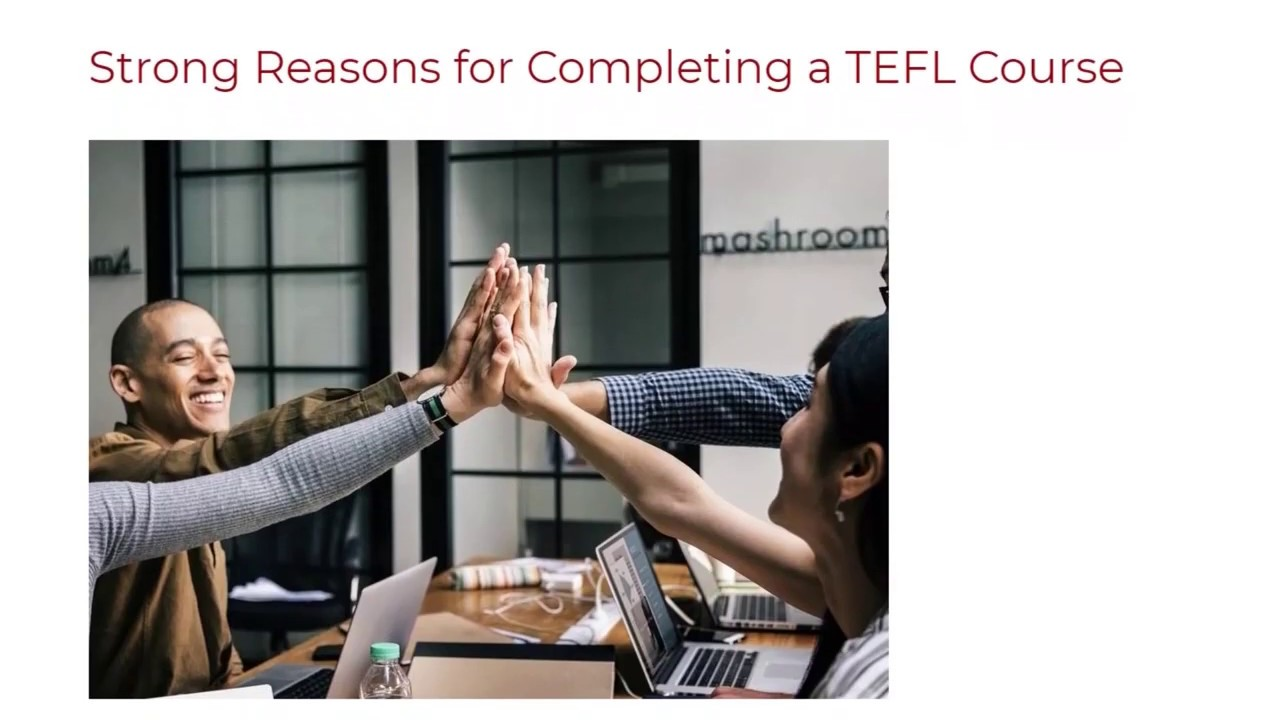 Strong Reasons for Completing a TEFL Course | ITTT TEFL BLOG