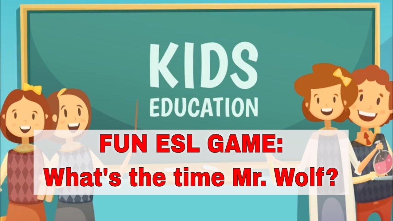 Fun ESL Activities: What's the time Mr. Wolf? | ITTT | TEFL Blog