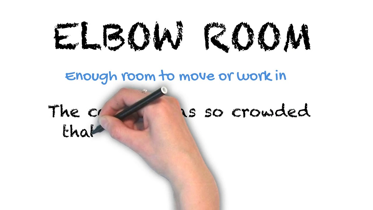 Elbow Room | Ask Linda! | Idioms