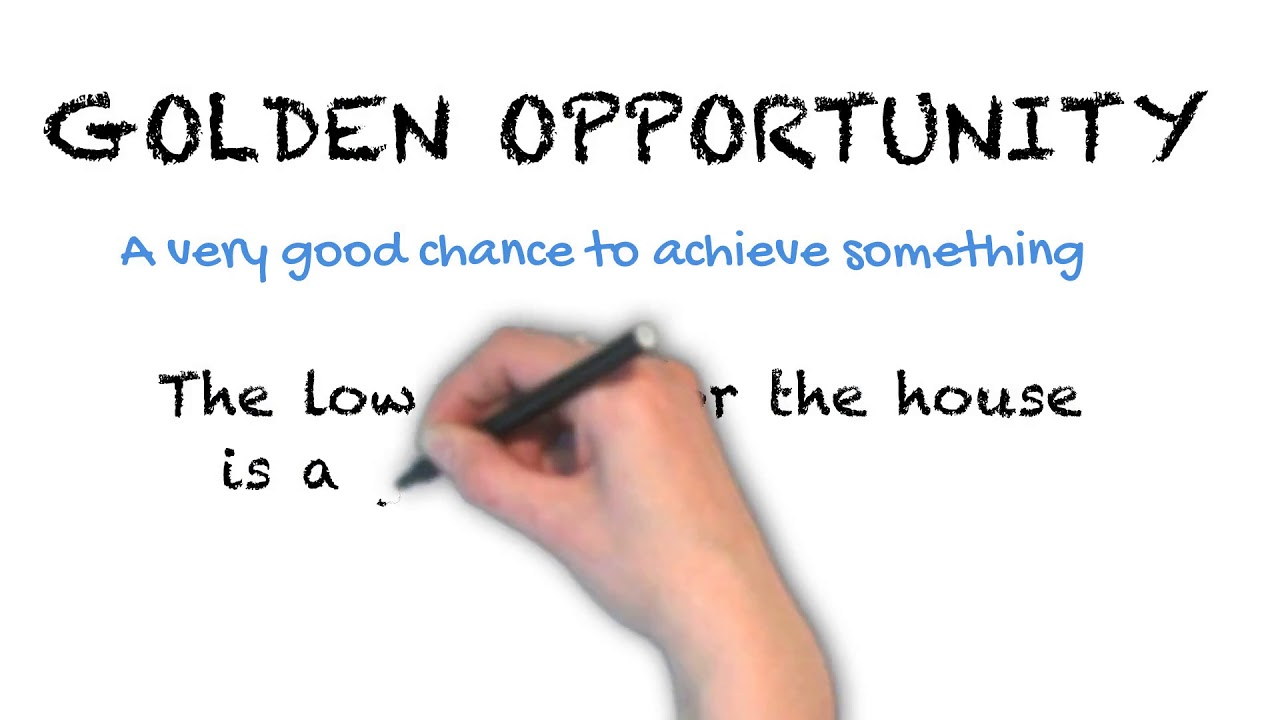 Golden Opportunity | Ask Linda! | Idioms