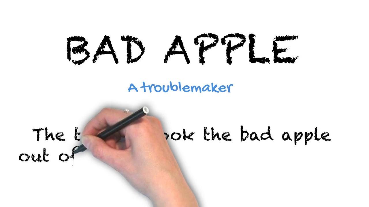 Bad Apple | Ask Linda! | Idioms